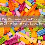 Was klemmt? - 03 - Alternativen, Lego, beides? - mit Thomas Affentranger als Gast