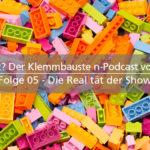 Was klemmt? - 05 – Die Realität der Show - Mit Josef Reckendorfer alias Peppi Onkel